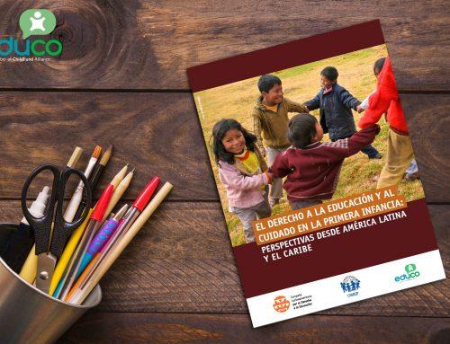 El Derecho a la Educación y al Cuidado en la Primera Infancia: Perspectivas desde América Latina y el Caribe